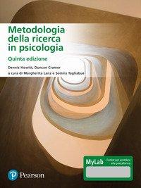 Metodologia della ricerca in psicologia. Ediz. MyLab