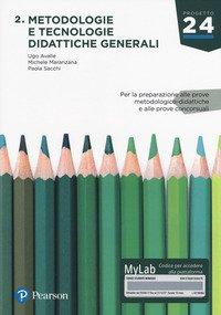 Metodologia e tecnologie didattiche generali