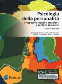 Psicologia della personalità. Prospettive teoriche, strumenti e contesti applicativi. Ediz. Mylab