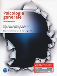 Psicologia generale. Ediz. Mylab