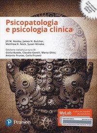 Psicopatologia e psicologia clinica. Ediz. mylab. Con e-text