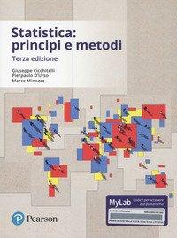 Statistica: principi e metodi. Ediz. mylab