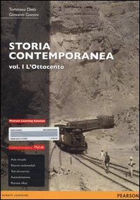 Storia contemporanea. Ediz. mylab