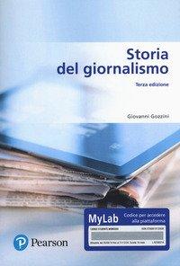Storia del giornalismo. Ediz. MyLab