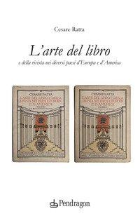 L'arte del libro e della rivista nei diversi paesi d'Europa e d'America