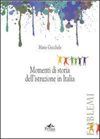 Momenti di storia dell'istruzione in Italia