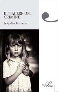 Il piacere del crimine