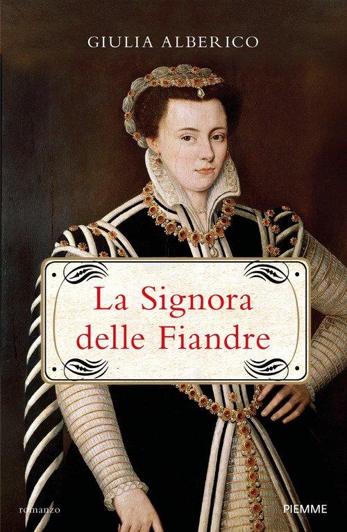 La Signora delle Fiandre