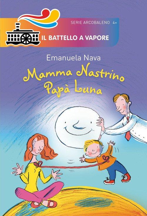 Mamma Nastrino, papà Luna