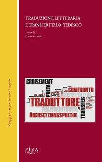 Traduzione letteraria e transfer italo-tedesco