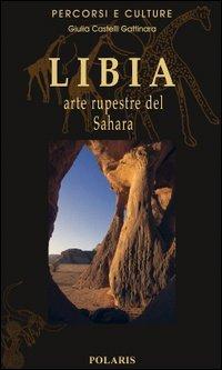 Libia. Arte rupestre del Sahara