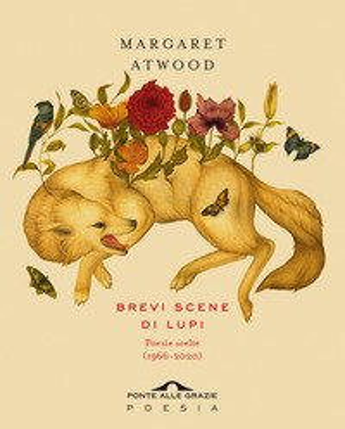 Brevi scene di lupi. Poesie scelte (1966-2020)