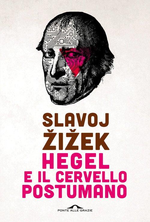 Hegel e il cervello postumano