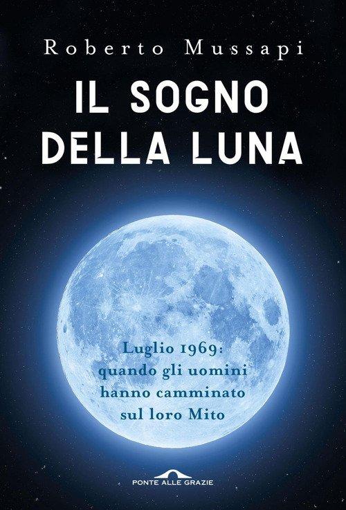 Il sogno della luna