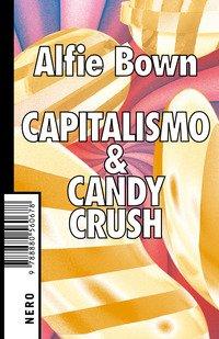 Capitalismo & Candy crush