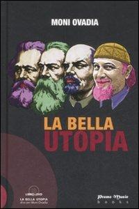 La bella utopia