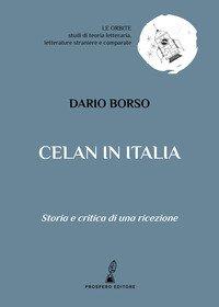 Celan in Italia. Storia e critica di una ricezione