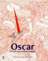 Oscar e il suo incredibile viaggio