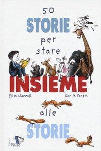 Storie per stare insieme alle storie