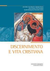 Discernimento e vita cristiana