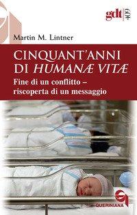 Cinquant'anni di «Humanae vitae»