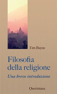 Filosofia della religione. Una breve introduzione