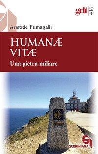 Humanae vitae. Una pietra miliare