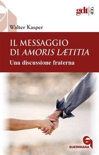 Il messaggio di Amoris Laetitia. Una discussione fraterna