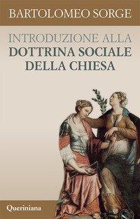Introduzione alla dottrina sociale della Chiesa