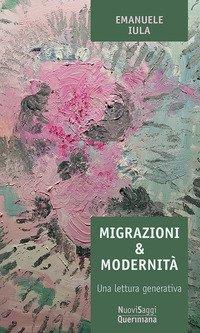 Migrazioni e modernità. Una lettura generativa