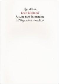 Alcune note in margine all'organon aristotelico