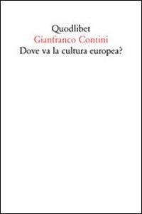 Dove va la cultura europea? Relazione sulle cose di Ginevra