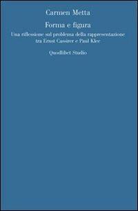 Forma e figura. Sul problema della rappresentazione in Ernst Cassirer e Paul Klee