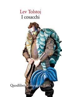 I cosacchi. Racconto del Caucaso