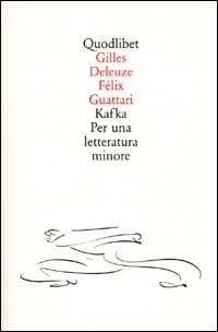 Kafka. Per una letteratura minore