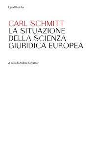 La situazione della scienza giuridica europea