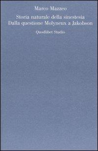 Storia naturale della sinestesia. Dalla questione Molyneux a Jakobson