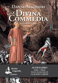 La Divina Commedia. Audiolibro. CD Audio formato MP3