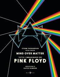 Pink Floyd. Mind over matter