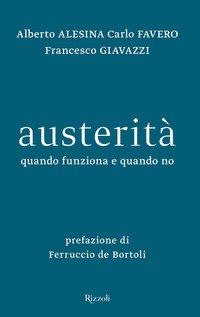 Austerità. Quando funziona e quando no
