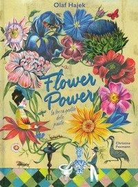 Flower power. La forza gentile delle piante