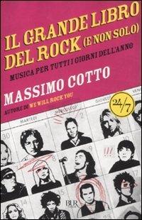 Il grande libro del rock (e non solo). Musica per tutti i giorni dell'anno