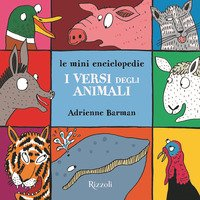 I versi degli animali. Le mini enciclopedie