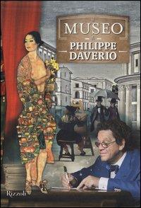 Il museo di Philippe Daverio: Il museo immaginato-Il secolo lungo della modernità-Il secolo spezzato delle avanguardie