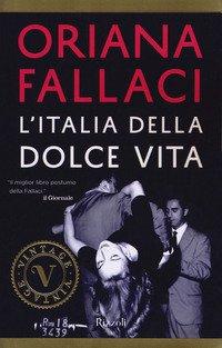 L'Italia della dolce vita