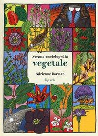 Strana enciclopedia vegetale