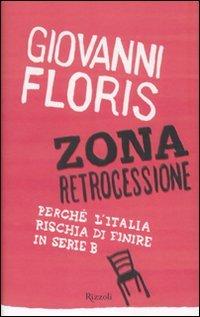 Zona retrocessione. Perché l'Italia rischia di finire in serie B