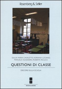 Questioni di classe. Discorsi sulla scuola
