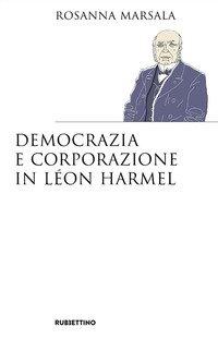 Democrazia e corporazione in Léon Harmel