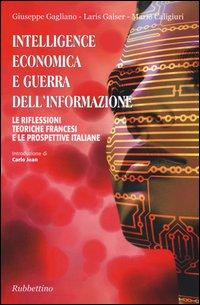 Guerra economica e intelligence. Il contributo della riflessione strategica francese